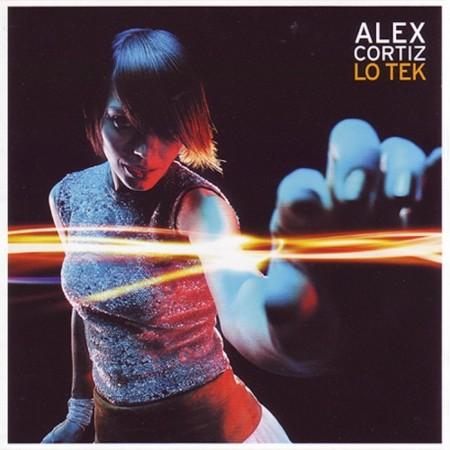 Alex Cortiz - Lo Tek