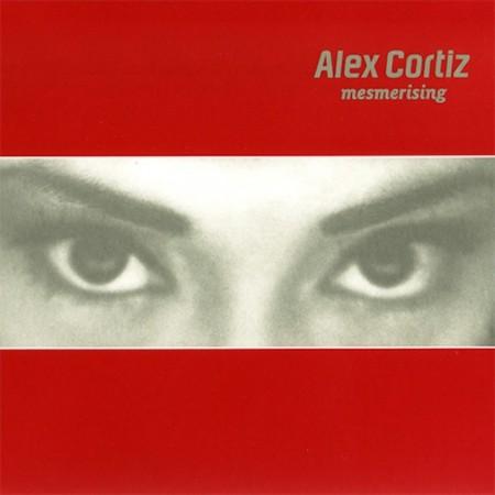 Alex Cortiz - Mesmerising