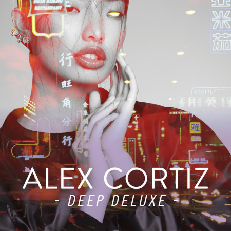 Alex-Cortiz_Deep-Deluxe_cover_700
