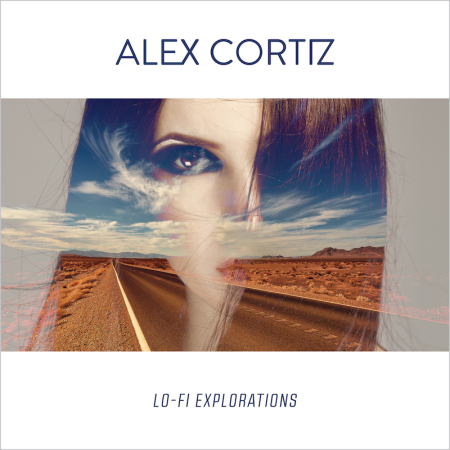 Alex-Cortiz_Lo-fi-Explorations_800