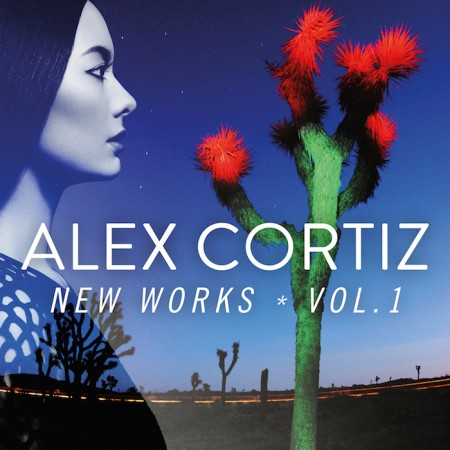 Alex Cortiz - New Works Vol.1