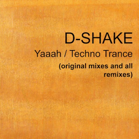 Yaaah / Techno Trance (original mixes and all remixes) (2014)