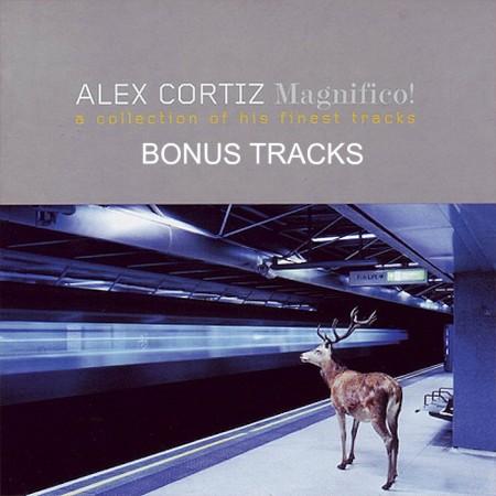 Alex Cortiz - Magnifico! (bonus tracks)