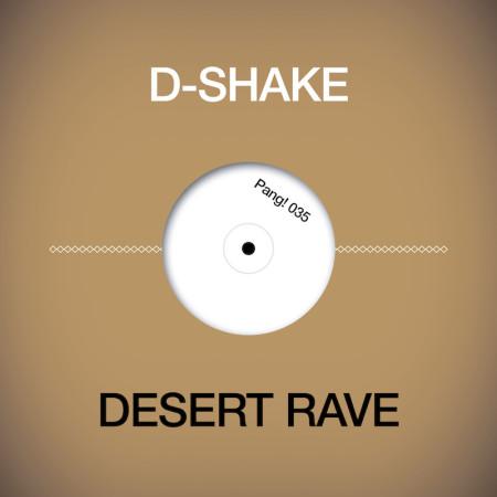 D-Shake-035-Desert-Rave-cover_1000